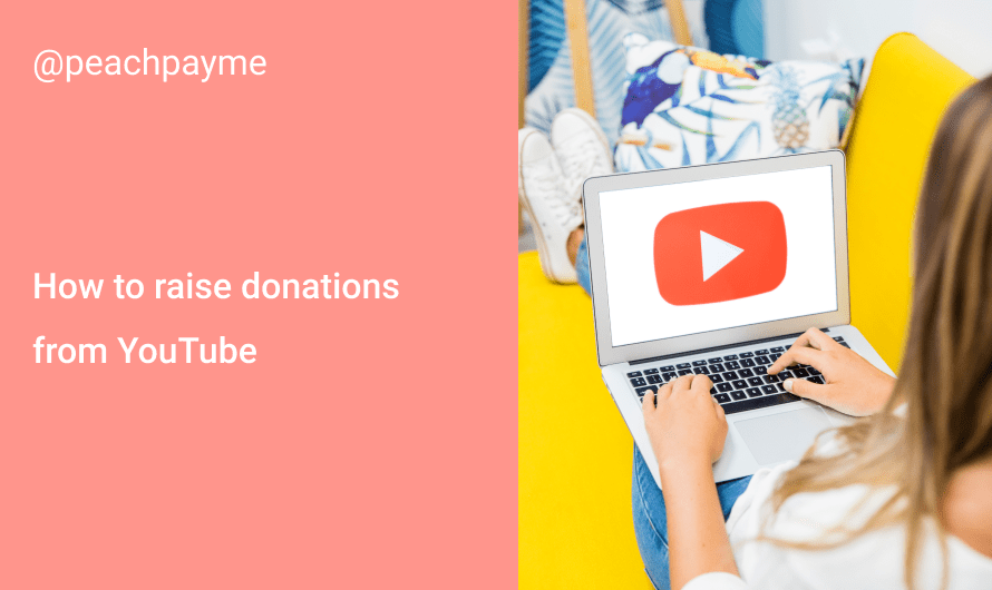 How to raise donations from YouTube