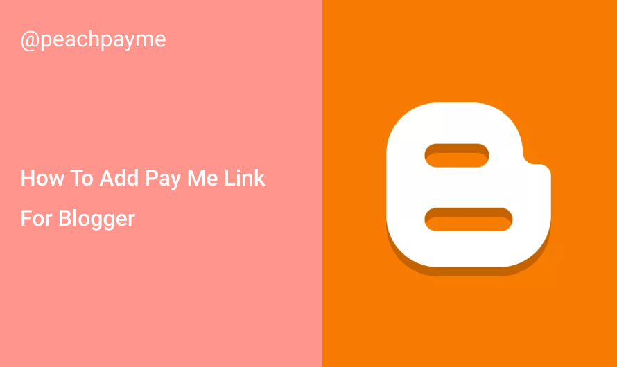 How To Add Pay Me Link For Blogger