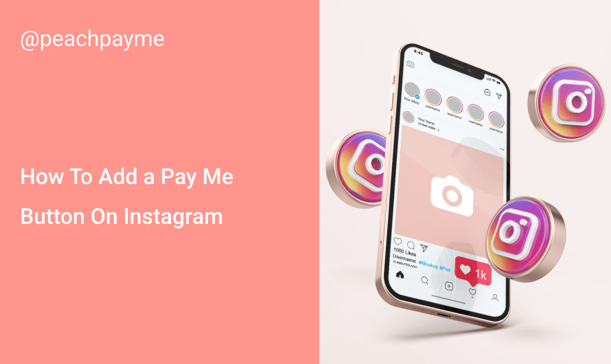 How To Add a Pay Me Button On Instagram