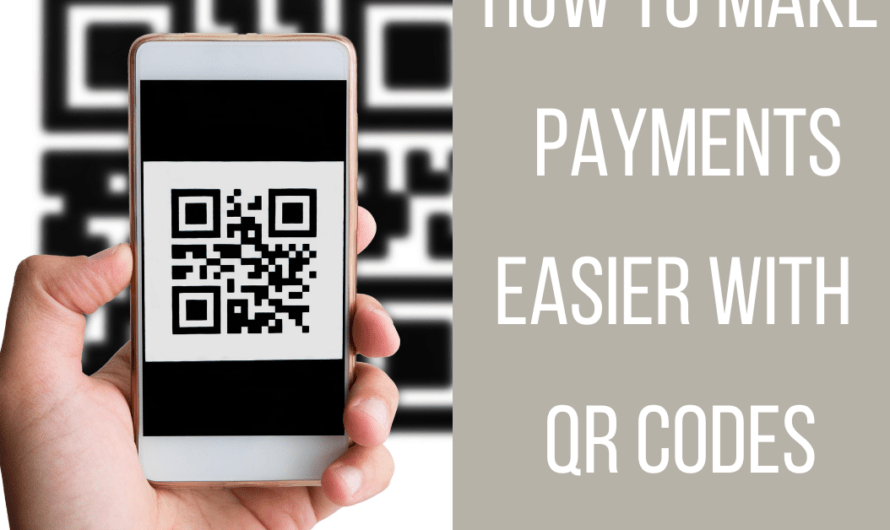 How to Make Payments Easier with QR Codes